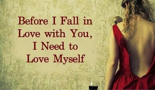 Преди да се влюбя в теб, трябва да обикна себе си