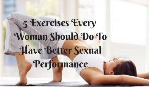5 упражнения за по-добра сексуална активност при жените